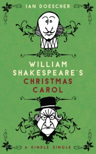 William Shakespeare's Christmas Carol